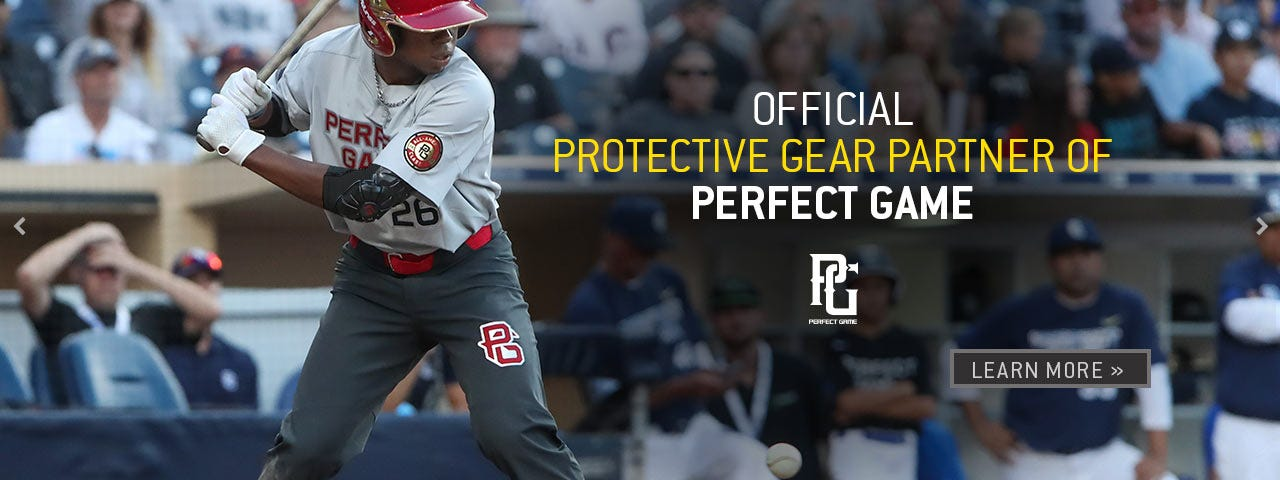 Official protective gear partner of Perfect Game. Learn more.