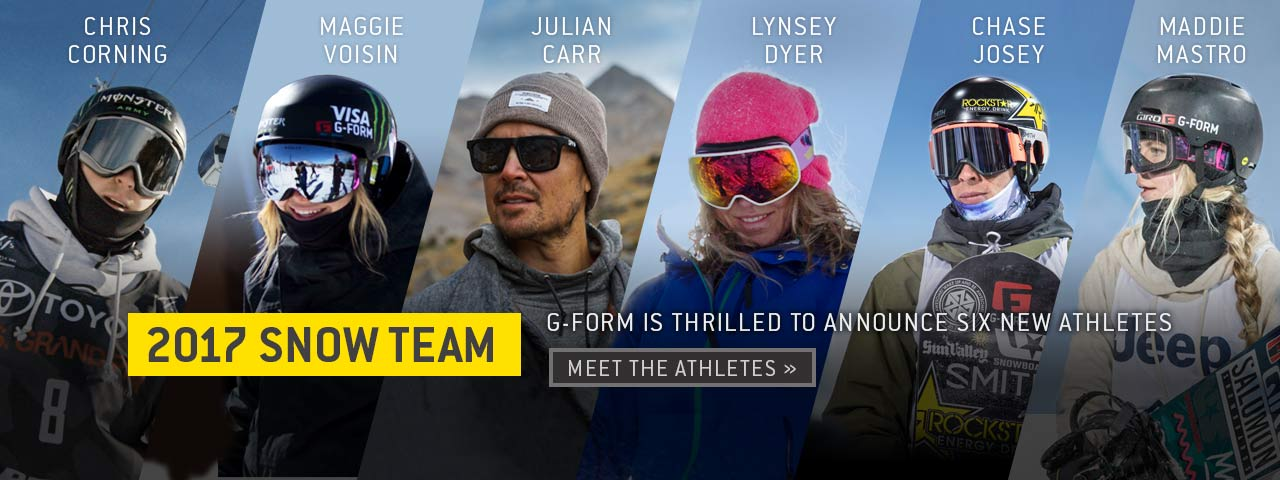 2017 Snow Team. G-Form is thrilled to annoucne six new athletes. Meet the athletes.
